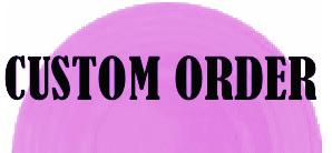 Custom Order by ONYX